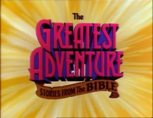 The Greatest Adventure - Stories from the Bible